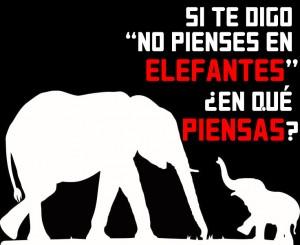 no pienses en elefantes